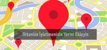 Siteye Google Harita Ekleme