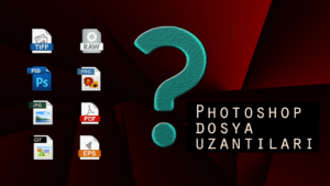 Photoshop Dosya Uzantıları