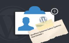 WordPress Yazılarını Sadece Üyeleriniz Görsün