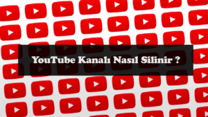 YouTube Kanal Silme
