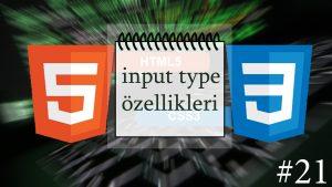 HTML Input Type Özellikleri