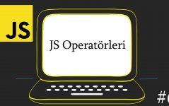 JavaScript Operatörleri