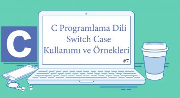 C Switch Case Kullanımı
