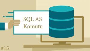 SQL AS Komutu