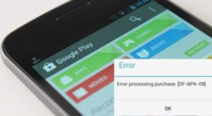 Google Play DF-BPA-09 Hatası Nasıl Çözülür?