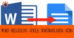 Word Belgesini Google Dokümanlarda Açma