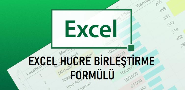 excel hucre birlestirme formulu nedir 754x365 - Excel Hücre Birleştirme Formülü Nedir?