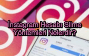 instagram hesabi silme yontemleri